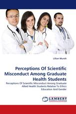 Perceptions Of Scientific Misconduct Among Graduate Health Students