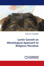 Lamin Sanneh on Missiological Approach to Religious Pluralism