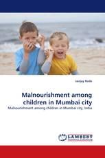 Malnourishment among children in Mumbai city