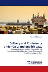 Delivery and Conformity under CISG and English Law.