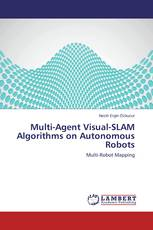 Multi-Agent Visual-SLAM Algorithms on Autonomous Robots