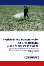Pesticides and Human Health Risk Assessment: Case of Farmers of Punjab