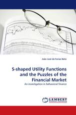 S-shaped Utility Functions and the Puzzles of the Financial Market