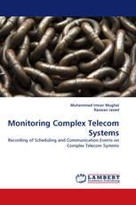 Monitoring Complex Telecom Systems