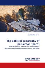 The political geography of peri-urban spaces