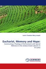 Eucharist, Memory and Hope: