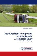 Road Accident in Highways of Bangladesh: A Temporal Study