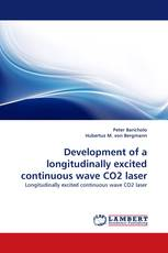 Development of a longitudinally excited continuous wave CO2 laser