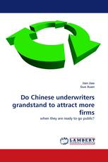 Do Chinese underwriters grandstand to attract more firms