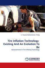 Tire Inflation Technology  Existing And An Evolution To Be