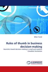 Rules of thumb in business decision-making