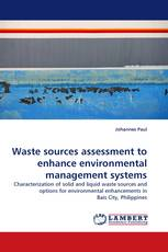 Waste sources assessment to enhance environmental management systems