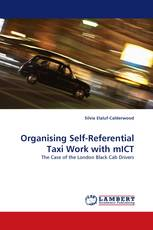 Organising Self-Referential Taxi Work with mICT