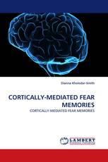 CORTICALLY-MEDIATED FEAR MEMORIES