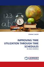 IMPROVING TIME UTILIZATION THROUGH TIME SCHEDULES