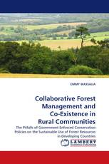 Collaborative Forest Management and Co-Existence in Rural Communities