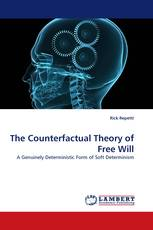 The Counterfactual Theory of Free Will