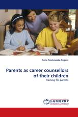 Parents as career counsellors of their children