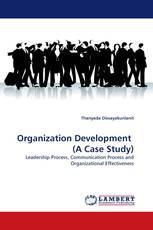 Organization Development  (A Case Study)