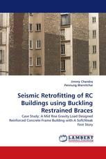 Seismic Retrofitting of RC Buildings using Buckling Restrained Braces