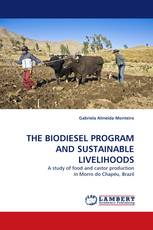 THE BIODIESEL PROGRAM AND SUSTAINABLE LIVELIHOODS