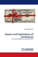 Impact and implications of remittances
