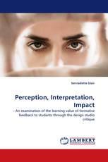Perception, Interpretation, Impact