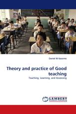 Theory and practice of Good teaching