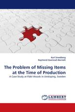 The Problem of Missing Items at the Time of Production