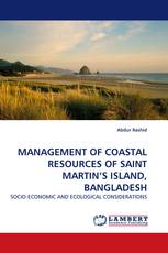 MANAGEMENT OF COASTAL RESOURCES OF SAINT MARTIN''S ISLAND, BANGLADESH