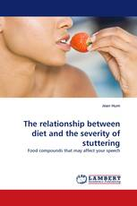 The relationship between diet and the severity of stuttering