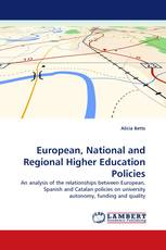 European, National and Regional Higher Education Policies