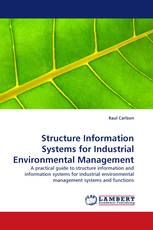 Structure Information Systems for Industrial Environmental Management
