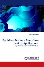 Euclidean Distance Transform and Its Applications
