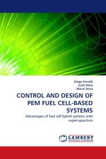 CONTROL AND DESIGN OF PEM FUEL CELL-BASED SYSTEMS