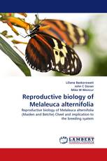 Reproductive biology of Melaleuca alternifolia