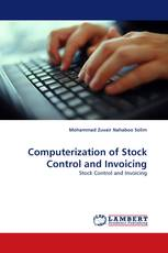 Computerization of Stock Control and Invoicing