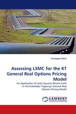 Assessing LSMC for the KT General Real Options Pricing Model