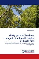 Thirty years of land use change in the humid tropics of Costa Rica