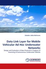 Data Link Layer for Mobile Vehicular Ad Hoc Underwater Networks