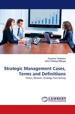 Strategic Management Cases, Terms and Definitiions