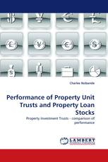 Performance of Property Unit Trusts and Property Loan Stocks