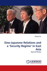Sino-Japanese Relations and a 'Security Regime' in East Asia