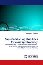 Superconducting strip-lines for mass spectrometry