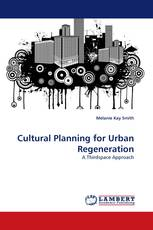 Cultural Planning for Urban Regeneration