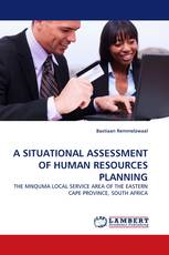 A SITUATIONAL ASSESSMENT OF HUMAN RESOURCES PLANNING