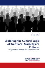 Exploring the Cultural Logic of Translocal Marketplace Cultures