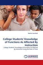 College Students'' Knowledge of Functions As Affected By Instruction