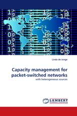 Capacity management for packet-switched networks