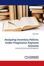 Analyzing Inventory Policies Under Progressive Payment Scenario